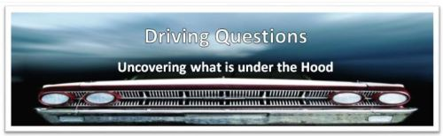 Driving Questions Part 1: Building Student Inquiry in Project Based Learning and STEM